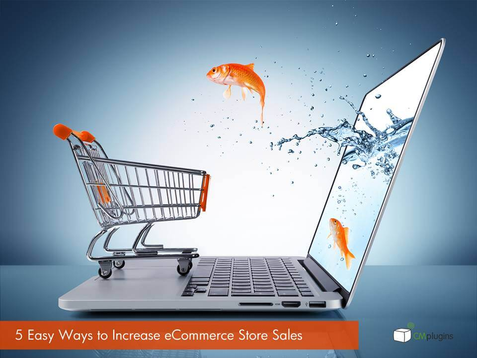 5 Easy Ways to Increase Sales On Your eCommerce store