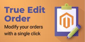 True Edit Order Magento